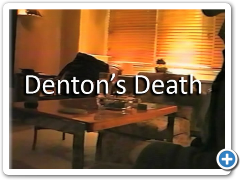 Denton's Death Film